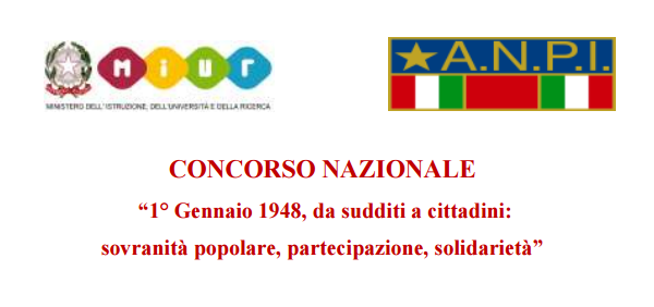 """CONCORSO NAZIONALE """"1 gennaio 1948, da sudditi a cittadini: sovranità popolare, partecipazione, solidarietà"""""""